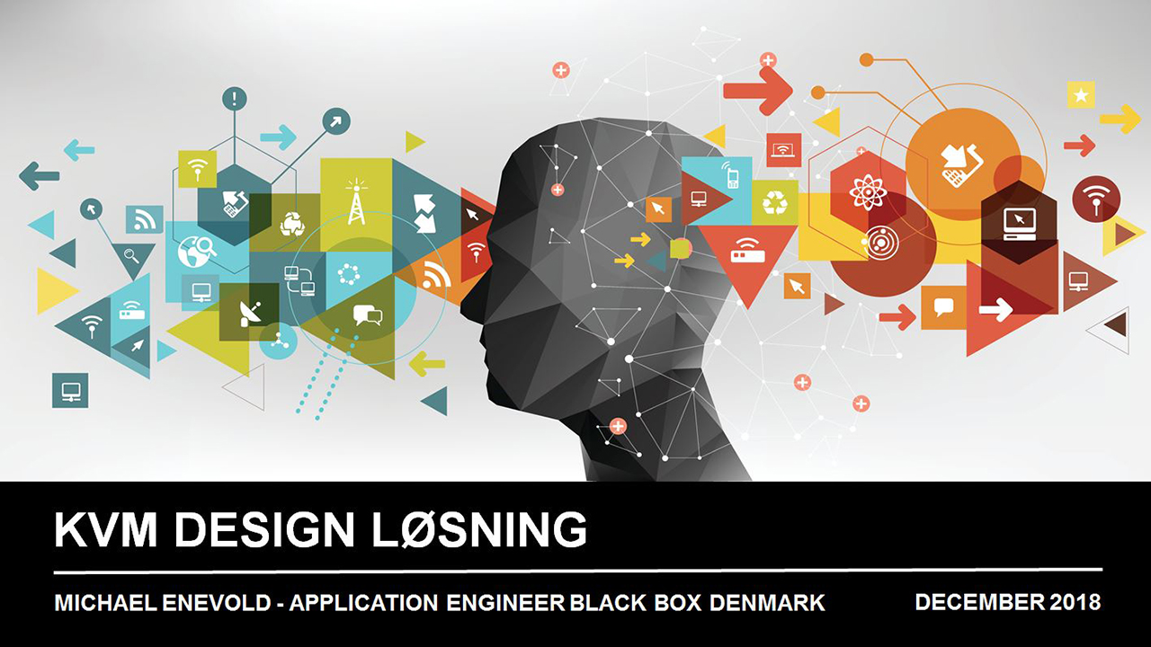 Webinar (in Danish): How to Design a KVM Solution